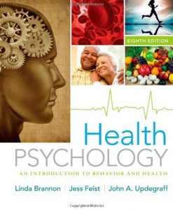 Health Psychology An Introduction to Behavior and Health Brannon 8th Edition Test Bank