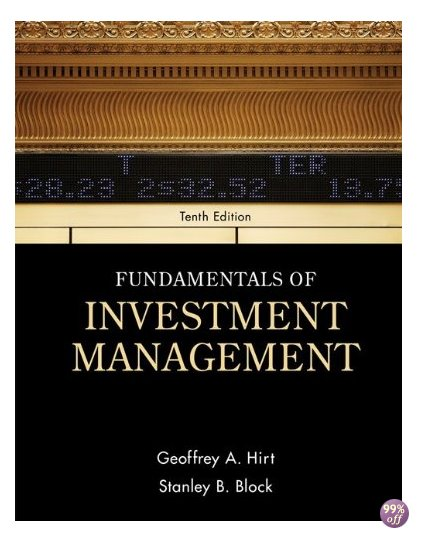 Solution Manual for Fundamentals of Investment Management 10th Edition by Hirt