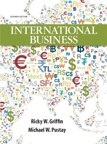 International Business Griffin 7th Edition Solutions Manual