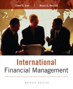 International Financial Management Eun 7th Edition Solutions Manual
