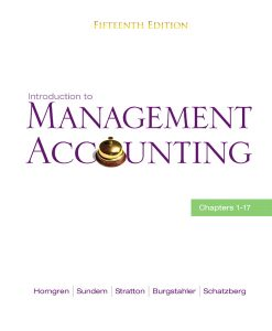 Test Bank for Introduction to Management Accounting 15th Edition by Horngren