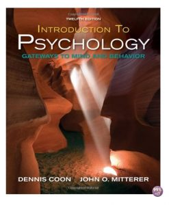 Test Bank for Introduction to Psychology Gateways to Mind and Behavior 12th Edition by Coon