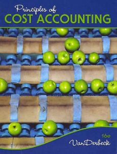 Solution Manual for Principles of Cost Accounting 16th Edition by Edward J. Vanderbeck