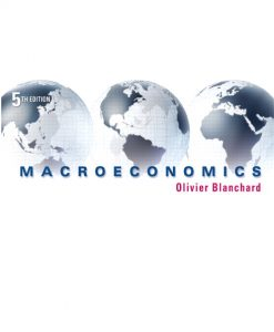 Test Bank for Macroeconomics 5th Edition by Blanchard