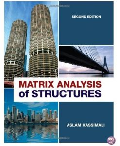 Solution Manual for Matrix Analysis of Structures 2nd Edition by Kassimali