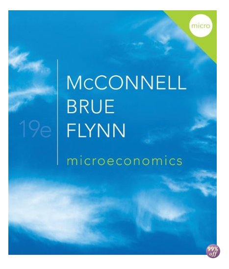 Solution Manual for Microeconomics 19th Edition by McConnell