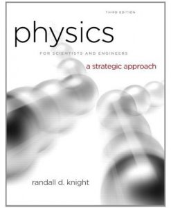 Physics for Scientists and Engineers Knight 3rd Edition Test Bank