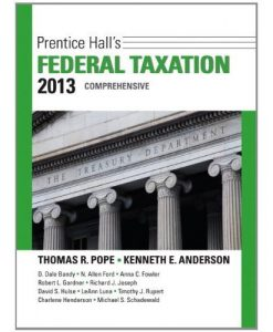 Prentice Hall's Federal Taxation 2013 Comprehensive Pope 26th Edition Solutions Manual
