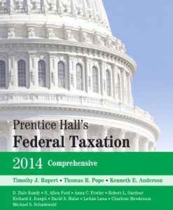 Prentice Hall's Federal Taxation 2014 Comprehensive Rupert 27th Edition Test Bank