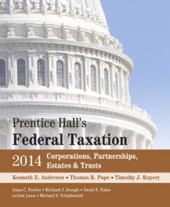 Prentice Hall's Federal Taxation 2014 Corporations, Partnerships, Estates & Trusts Rupert 27th Edition Solutions Manual