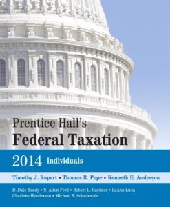 Prentice Hall's Federal Taxation 2014 Individuals Rupert 27th Edition Test Bank