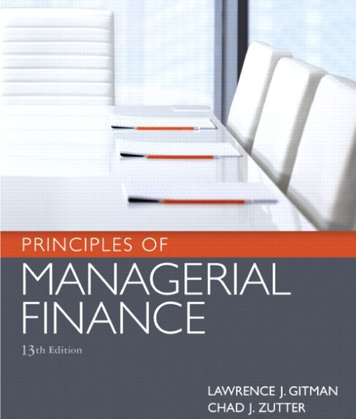 Solution Manual for Principles of Managerial Finance 13th Edition by Gitman