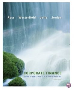 Solution Manual for Corporate Finance Core Principles and Applications 3rd Edition by Ross