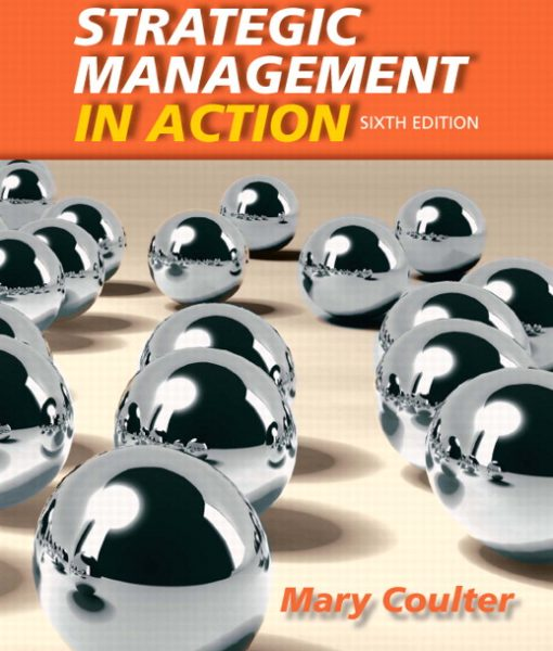 Test Bank for Strategic Management in Action 6th Edition by Coulter