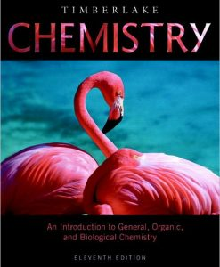 Test Bank for Chemistry, 11th Edition by Timberlake