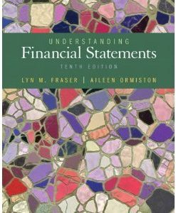 Understanding Financial Statements Ormiston 10th Edition Test Bank