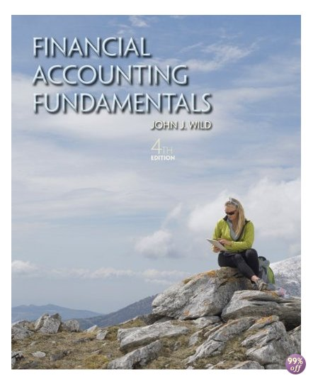 Solution Manual for Financial Accounting Fundamentals 4th Edition by Wild