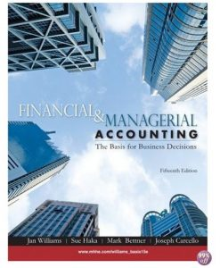 Solution Manual for Financial and Managerial Accounting 15th edition by Williams