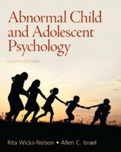 Test Bank for Abnormal Child and Adolescent Psychology, 8th Edition : Wicks-Nelson