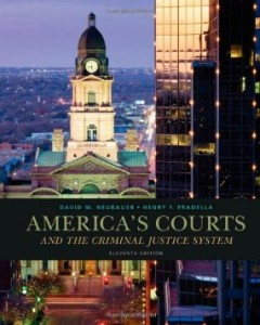 Test Bank for Americas Courts and the Criminal Justice System, 11th Edition : Neubauer