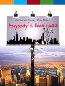 Test Bank for Anybodys Business, 1st Edition: Van Syckle