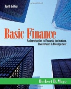 Test Bank for Basic Finance An Introduction to Financial Institutions Investments and Management, 10th Edition : Mayo