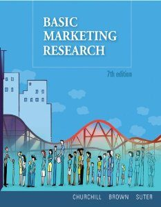 Test Bank for Basic Marketing Research, 7 Edition : Gilbert A. Churchill