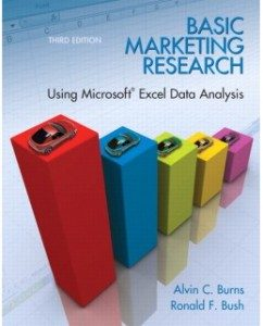 Test Bank for Basic Marketing Research with Excel, 3rd Edition: Alvin C. Burns
