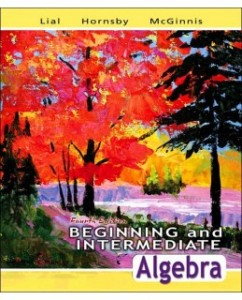 Test Bank for Beginning and Intermediate Algebra, 4th Edition: Margaret L. Lial