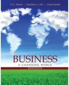 Test Bank for Business: A Changing World, 8th Edition: O. C. Ferrell