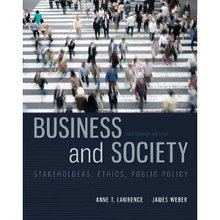 Business and Society Stakeholders Ethics Public Policy Lawrence 14th Edition Test Bank