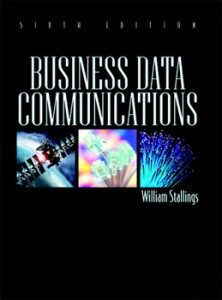 Test Bank for Business Data Communications, 6th Edition: Stallings