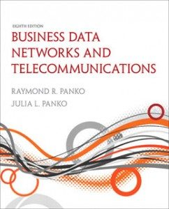 Test Bank for Business Data Networks and Telecommunications, 8th Edition: Panko