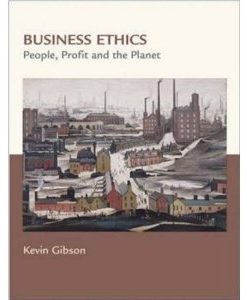 Test Bank for Business Ethics People Profits and the Planet: Gibson