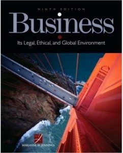 Test Bank for Business: Its Legal, Ethical, and Global Environment, 9th Edition: Marianne M. Jennings