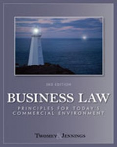 Test Bank for Business Law Principles for Todays Commercial Environment, 3rd Edition: Twomey