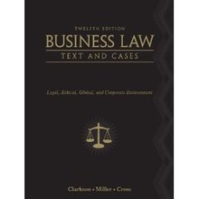 Business Law Text and Cases Clark Miller Cross 12th Edition Test Bank