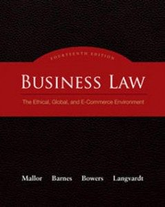 Test Bank for Business Law The Ethical Global and E-Commerce Environment, 14th Edition: Mallor