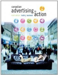 Test Bank for Canadian Advertising in Action, 9th Edition : Tuckwell