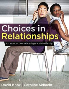 Test Bank For Choices in Relationships: An Introduction to Marriage and the Family, 11 edition: Caroline Schacht