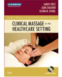 Test Bank for Clinical Massage in the Healthcare Setting, 1st Edition: Fritz