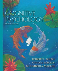 Test Bank for Cognitive Psychology, 8th Edition: Solso