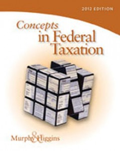 Test Bank for Concepts in Federal Taxation 2012, 19th Edition: Murphy