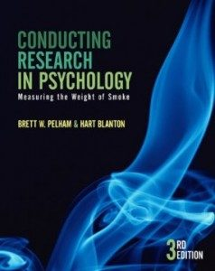 Test Bank for Conducting Research in Psychology Measuring the Weight of Smoke, 4th Edition : Pelham