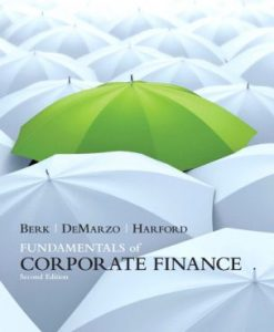 Test Bank for Fundamentals of Corporate Finance, 2nd Edition Jonathan Berk, Peter DeMarzo, Jarrad Hartford