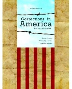 Test Bank for Corrections in America: An Introduction, 13th Edition: Harry E. Allen