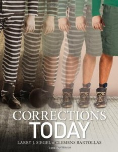 Test Bank for Corrections Today, 2nd Edition : Siegel