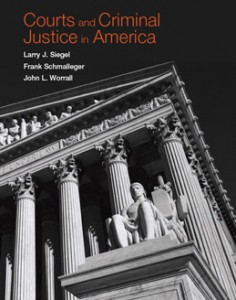 Test Bank for Courts and Criminal Justice in America, 1st Edition: Siegel