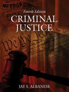 Test Bank for Criminal Justice, 4th Edition: Albanese
