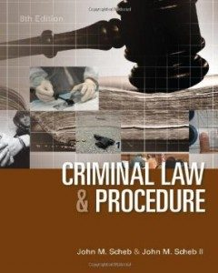 Test Bank for Criminal Law and Procedure, 8th Edition : Scheb